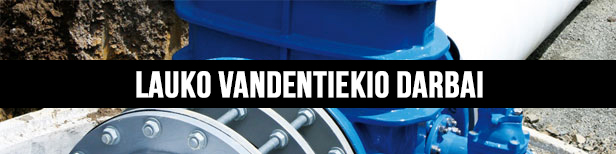 lauko_vandentiekio_darbai